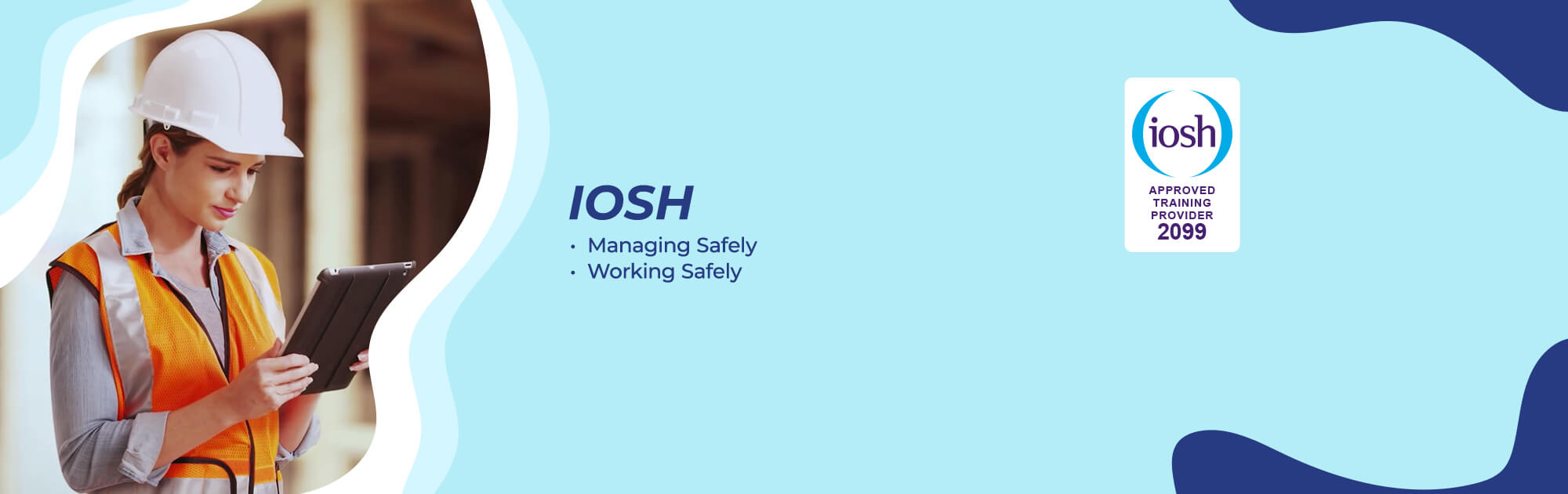 Top Centre for IOSH Managing Safely, IOSH Working Safely