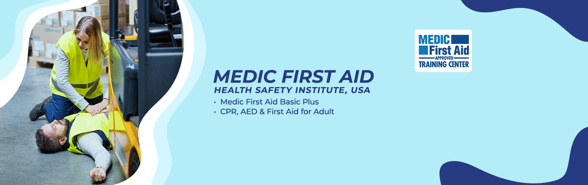 MFA Health Safely Institute USA, Medic First Aid Basic Plus, CPR, AED and First Aid for Adult