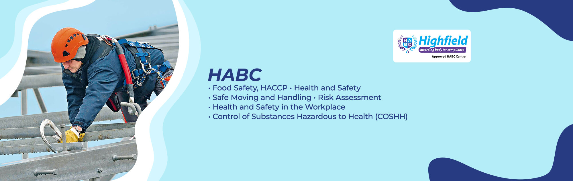 HABC - Food Safety, HACCP, Health and Safety, Safe Moving and Handling, Risk Assessment H&S in the Workplace, Control of Substance Hazardous to Health (COSHH)
