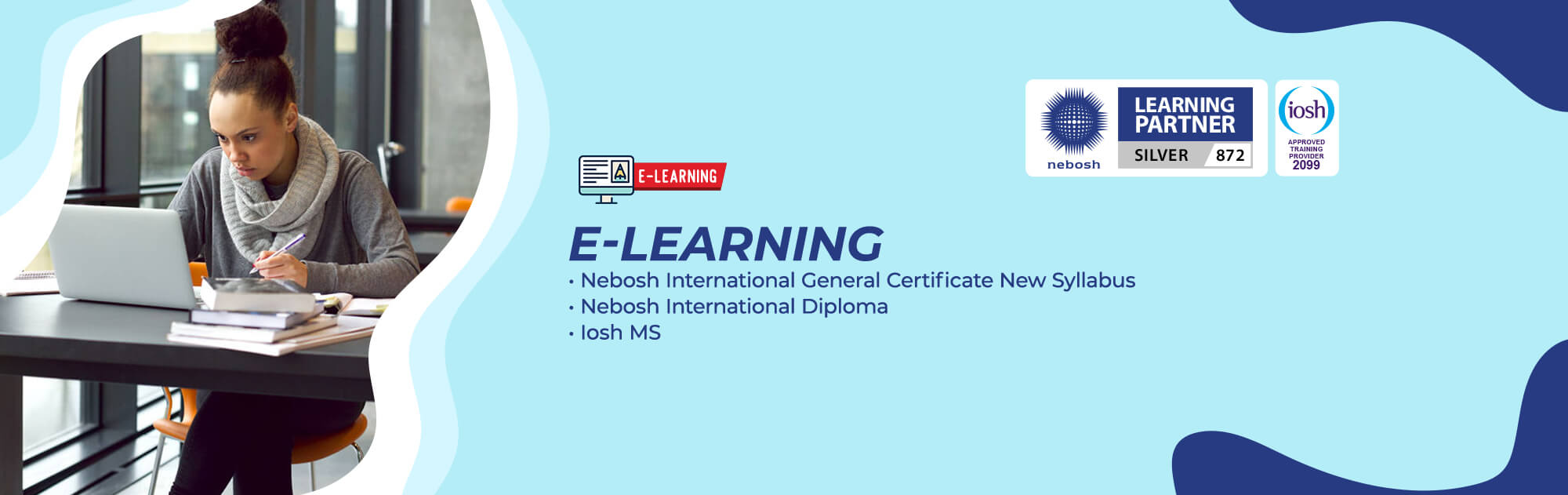 eLearning Courses - NEBOSH IGC, NEBOSH International Diploma, IOSH MS