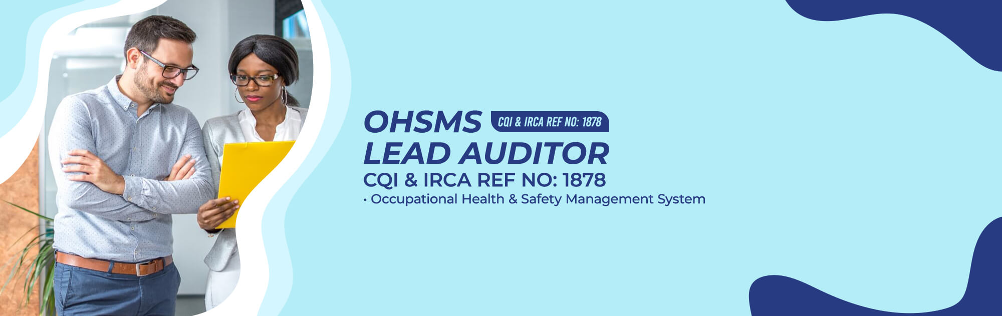 ISO 45001:2018 - CQI and IRCA Ref No. 1878 OHSMS Lead Auditor - Occupational Health and Safety Management System - 5 Days Training
